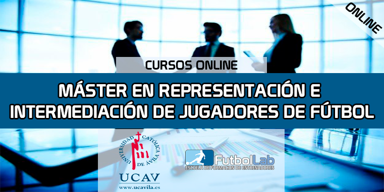 Course CoverMaster in Representation and Intermediation of Soccer Players (Catholic University of Ávila)